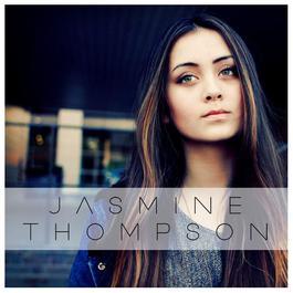Fast Car 2016 Jasmine Thompson