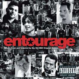 Entourage: Music From and Inspired by the Hit HBO Original Series 2007 Various Artists