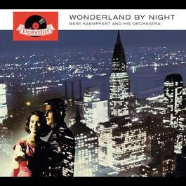 Wonderland By Night 1961 Bert Kaempfert And His Orchestra