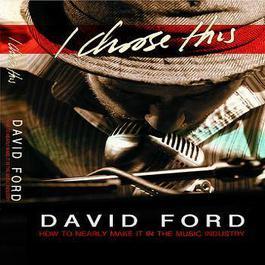 I Choose This 2011 David Ford
