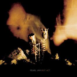 Riot Act 2002 Pearl Jam