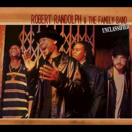 Squeeze (Internet Single) 2003 Robert Randolph & The Family Band