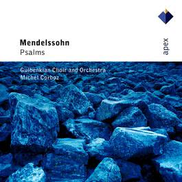Mendelssohn : Psalms  -  Apex 2007 Michel Corboz