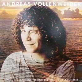 Behind the Gardens-Behind the Wall-Under the Tree (Including:  Red-Dark Blue-Yellow) 1993 Andreas Vollenweider