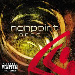 Recoil (Explicit Content) (U.S. Version) 2004 Nonpoint