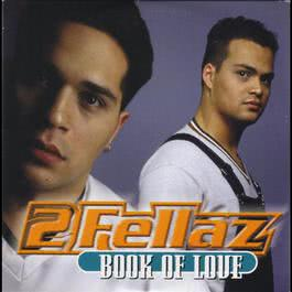 Book Of Love (QD's Radio Mix) 2005 2Fellaz