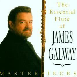 The Essential Flute Of James Galway 1993 James Galway