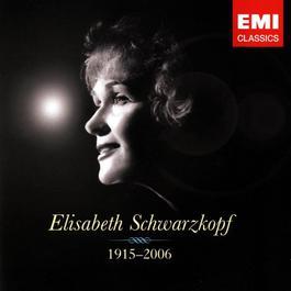 Elisabeth Schwarzkopf 1915-2006 2006 Elisabeth Schwarzkopf