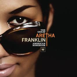The Great American Songbook 2011 Aretha Franklin
