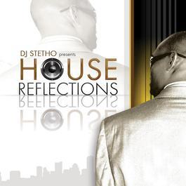 House Reflections 2009 DJ Stetho