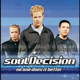 No One Does It Better 2000 SoulDecision