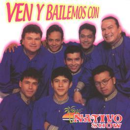 Ven y Bailemos 2002 Grupo Nativo Show