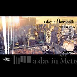 A Day In Metropolis 2011 曹震豪