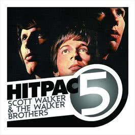 Scott Walker & Walker Brothers Hit Pac - 5 Series 2009 Walker Brothers