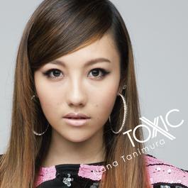 TOXIC 2010 谷村奈南