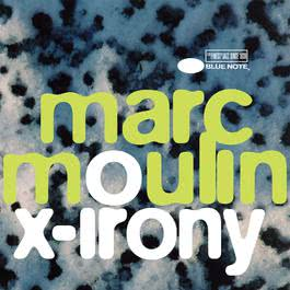 X-Irony 2005 Marc Moulin
