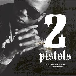 Death Before Dishonor 2008 2 Pistols