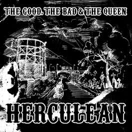 Herculean 2006 The Good The Bad And The Queen