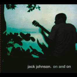 On And On 2003 Jack Johnson