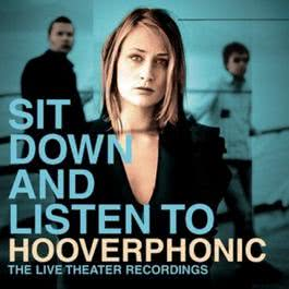 Sit Down And Listen To 2004 Hooverphonic