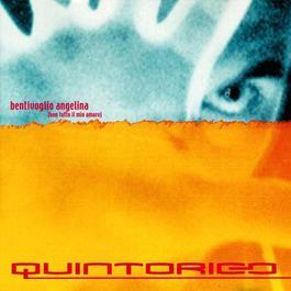Bentivoglio Angelina(Kon Tutto Il Mio Amore) 2001 Quintorigo
