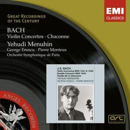 Bach: Violin Concertos - Chaconne 2007 Yehudi Menuhin