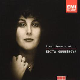Great Moments of Edita Gruberova 2005 Edita Gruberova