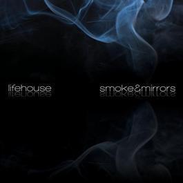 Smoke & Mirrors 2010 Lifehouse