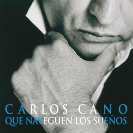 Que Naveguen Los Suenos 2009 Carlos Cano