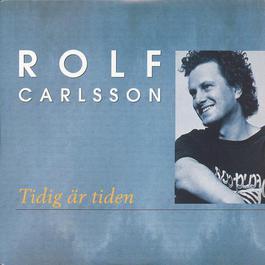 Tidig är tiden 2002 Rolf Carlsson