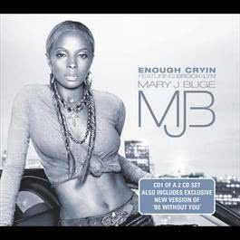 Enough Cryin' 2006 Mary J. Blige