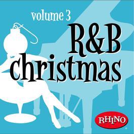 R&B Christmas Volume 3 2007 R&B Christmas