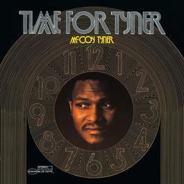 Time For Tyner 2005 McCoy Tyner