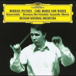 Weber: KonzertstA?ck; Overtures: Der FreischA?tz A· Euryanthe A· Oberon 1997 Mikhail Pletnev