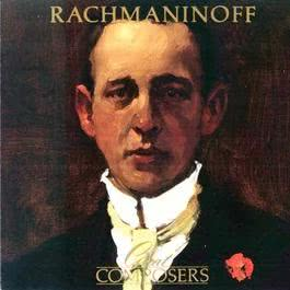Great Compiosers - Rachmaninoff 1988 Rachmaninov