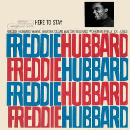 Here To Stay 2006 Freddie Hubbard
