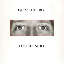 For To Next - And Not Or 2007 Steve Hillage