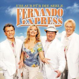 Urlaub für die Seele 2005 Fernando Express
