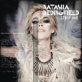 Strip Me (Deluxe Version) 2010 Natasha Bedingfield