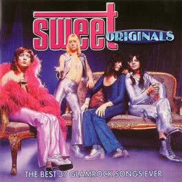 Sweet Originals- The Best 37 Glamrock Songs Ever 1970 Sweet
