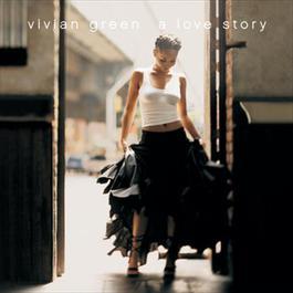 A Love Story 2003 Vivian Green