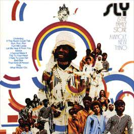 A Whole New Thing 2007 Sly & The Family Stone