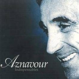 Indispensables CD2 2006 Charles Aznavour