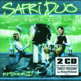 The Remix Edition - Episode II 2002 Safri Duo