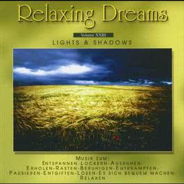 Relaxing Dreams - Folge 23 - Lights & Shadows 2008 Charisma