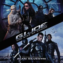 G.I. Joe: The Rise Of Cobra 2016 Alan Silvestri