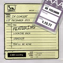 Dr Feelgood - BBC In Concert (1st December 1977) 2011 Dr. Feelgood