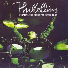 Finally The First Farewell Tour Live 2004 Phil Collins