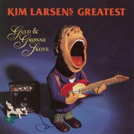 Guld & Grnne Skove - Greatest (Remastered) 2012 Kim Larsen