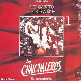 Un Canto de 40 Años - Vol. 1 1996 Los Chalchaleros
